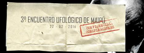 #Chile: 3er Encuentro Ufológico de #Maipú, Confidencial: Conspiraciones (1/3)